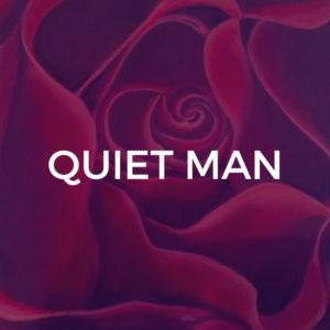 Quiet Man - Piano / Vocal Arrangement