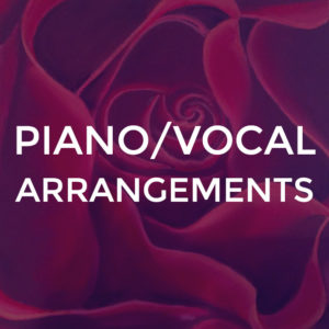 Piano / Vocal Arrangements