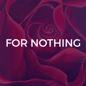 For Nothing - Piano / Vocal Arrangements