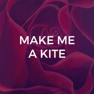 Make Me A Kite - Piano / Vocal Arrangements
